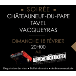 Tasting Party Châteauneuf-du-Pape, Tavel, Vacqueyras at the RockStore