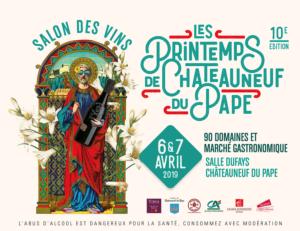 6 & 7 avril 2019 Les Printemps de Châteauneuf-du-Pape, la 10ème !